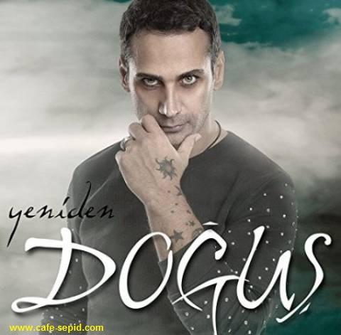 دانلود آهنگ جدید Dogus به نام Melekler Saygi Duyar